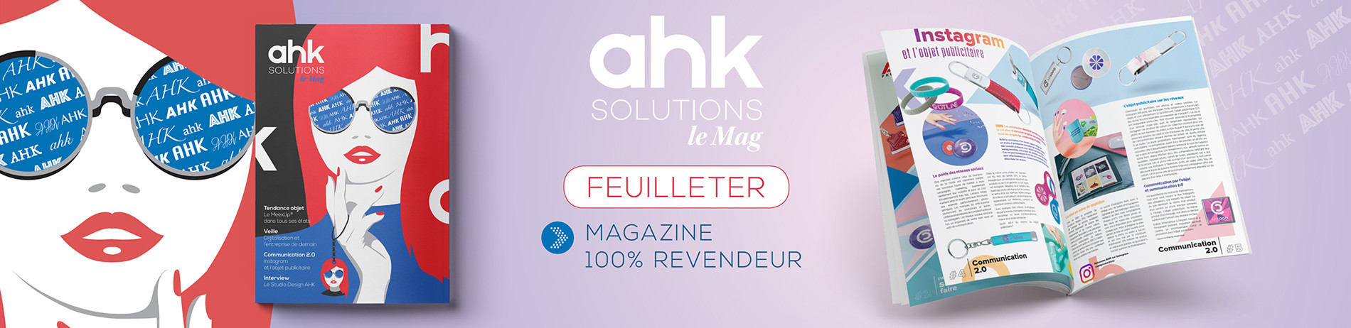 AHK Solutions le Mag - Magazine 100% revendeur